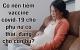 Có nên tiêm vaccine covid–19 cho phụ nữ mang thai, đang cho con bú?